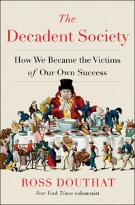 Douthat, The Decadent Society