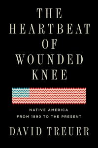 Treuer, Heartbeat of Wounded Knee