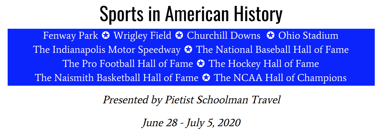 "Announcing Our ""Sports in American History"" Trip — June 28-July 5, 2020"