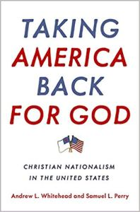 Whitehead & Perry, Taking America Back for God