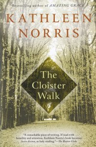 Norris, The Cloister Walk