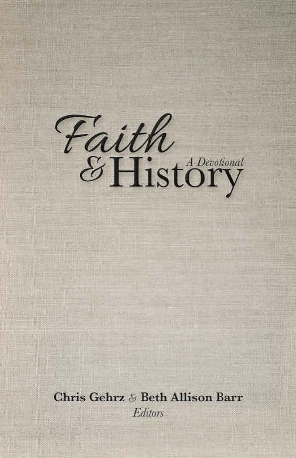 Faith and History: The Story Behind the Book
