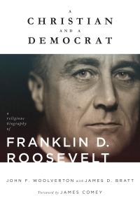 Woolverton & Bratt, A Christian and a Democrat