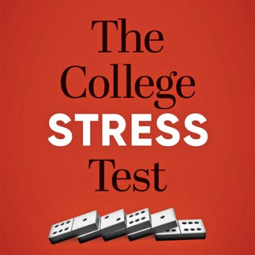 Zemsky, et al., The College Stress Test