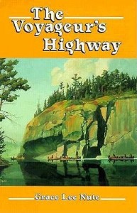 Nute, The Voyageur's Highway (1941)